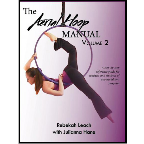 Aerial Hoop Manual - Volume 2